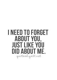 i need to forget about you